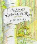 Crinkleroot s Guide to Knowing the Trees