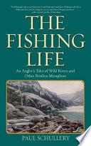 The Fishing Life