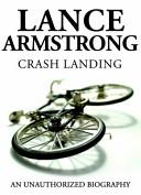Lance Armstrong   Crash Landing