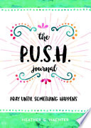The P U S H  Journal