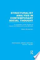 Structuralist Analysis in Contemporary Social Thought (RLE Social Theory)