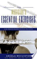The Musician S Essential Exercises