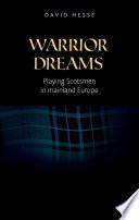 Warrior Dreams book