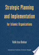 Strategic Planning and Implementation for Islamic Organizations