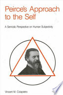 Peirce s Approach to the Self