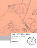 Civil PE Practice Exam  Construction Depth Version A