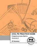 Civil PE Practice Exam  Construction Depth Version A