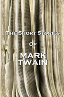 The Short Stories of Mark Twain