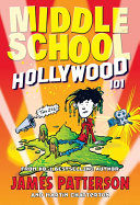 Middle School: Hollywood 101 : turn for the better when a cool, mysterious...