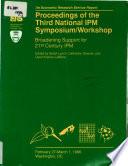 Proceedings of the Third National IPM Symposium Workshop