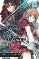 Sword Art Online Progressive  Vol  1  manga