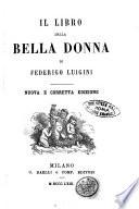 Il libro della bella donna nuova e corretta edizione di Federigo Luigini