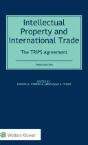 Intellectual Property And International Trade : is the most far-reaching and comprehensive...