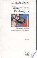 Dimenticare Berlinguer