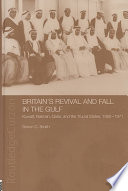 Britain s Revival and Fall in the Gulf