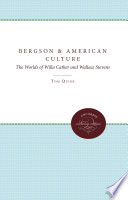 Ebook Bergson and American Culture Epub Tom Quirk Apps Read Mobile
