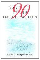 90 Days of Inner Integration