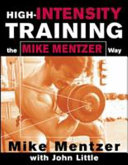High Intensity Training the Mike Mentzer Way