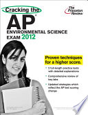Cracking the AP Environmental Science Exam  2012 Edition