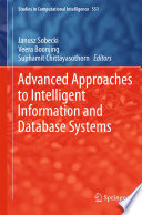 Advanced Approaches To Intelligent Information And Database Systems : practical aspects of intelligent information and database systems....