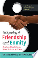 Psychology Of Friendship And Enmity The