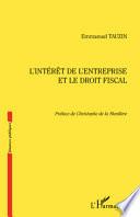 L Int R T De L Entreprise Et Le Droit Fiscal