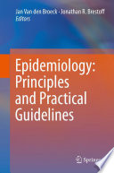 Epidemiology Principles And Practical Guidelines