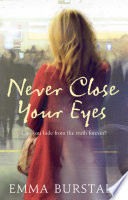 Never Close Your Eyes