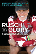 Rusch to Glory