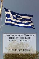 Geisterfahrer Tsipras  Oder