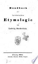 Handbuch der lateinischen Etymologie von Ludwig Doederlein