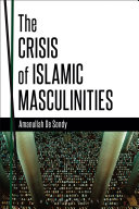 download ebook the crisis of islamic masculinities pdf epub