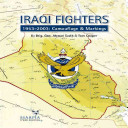 Iraqi Fighters: 1953-2003: Camouflage & Markings