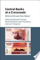 Central Banks at a Crossroads
