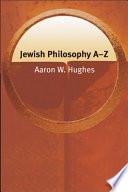 Jewish Philosophy A-Z