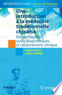 Une introduction à la médecine traditionnelle chinoise - Tome 2