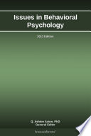 Issues in Behavioral Psychology  2013 Edition