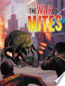 The War on Mites