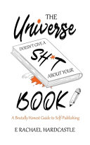 The Universe Doesn T Give A Sh T About Your Book