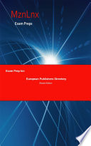 Exam Prep for: European Publishers Directory Making Money By Producing Or Buying And