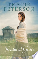 Treasured Grace  Heart of the Frontier Book  1