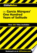 CliffsNotes on Garcia Marquez  One Hundred Years of Solitude