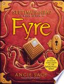 Septimus Heap  Book Seven  Fyre