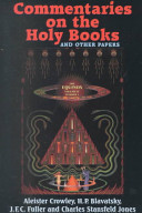Commentaries on the Holy Books and Other Papers