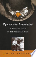Eye of the Blackbird A Trail Of Gold Across The