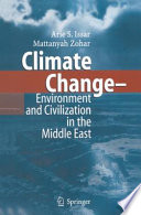 Climate Change   Environment and Civilization in the Middle East