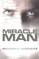 Miracle Man Heralded By Reviewers And Readers