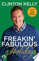 Freakin Fabulous Holidays