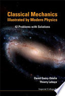 Classical Mechanics Illustrated by Modern Physics