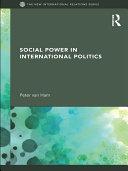 Social Power in International Politics